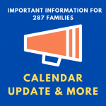 Important Information for Families: Calendar change, safety review, COVID-19 tips